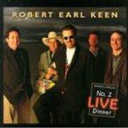 Robert Earl Keen, No.2 Live Dinner (CD)