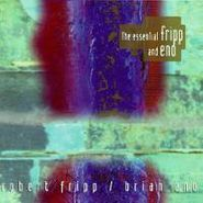 Robert Fripp, The Essential Fripp and Eno (CD)