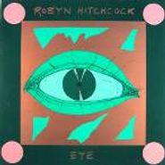 Robyn Hitchcock, Eye (CD)