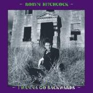 Robyn Hitchcock, I Wanna Go Backwards Box Set (CD)