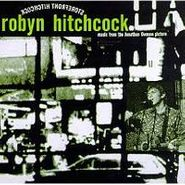 Robyn Hitchcock, Storefront Hitchcock - Music From The Jonathan Demme Project (CD)