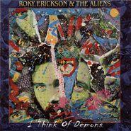 Roky Erickson & The Aliens, I Think Of Demons (CD)