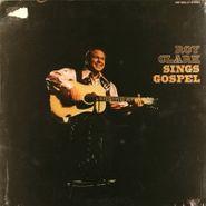 Roy Clark, Roy Clark Sings Gospel (LP)
