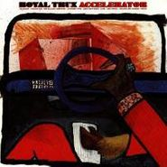 Royal Trux, Accelerator (CD)