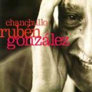 Rubén González, Chanchullo (CD)