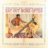 Rudy Ray Moore, Eat Out More Often (LP)