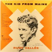 Rudy Vallée, The Kid From Maine (LP)