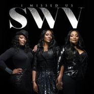 SWV, I Missed Us (CD)