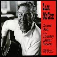 Sam McGee, Grand Dad of the Country Guitar Pickers (CD)