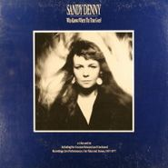 Sandy Denny, Who Knows Where The Time Goes? [Box Set] (LP)