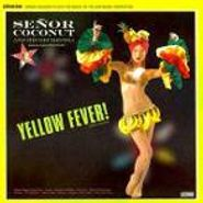 Señor Coconut & His Orchestra, Yellow Fever (CD)