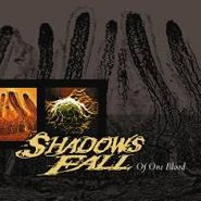 Shadows Fall, Of One Blood (CD)