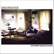 Shearwater, Everybody Makes Mistakes (CD)