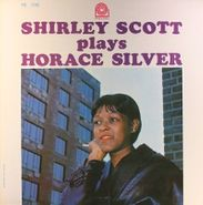Shirley Scott, Shirley Scott Plays Horace Silver (LP)