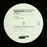 """Simon Baker, Let Me In (12"""")"""