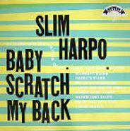 Slim Harpo, Baby Scratch My Back (CD)