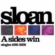 Sloan, A Sides Win: Singles 1992-2005 [Bonus DVD] (CD)