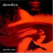 Slowdive, Just For A Day (CD)