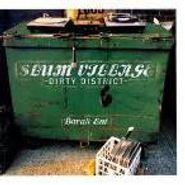 Slum Village, Dirty District (CD)