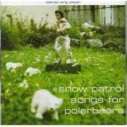 Snow Patrol, Songs For Polarbears (CD)
