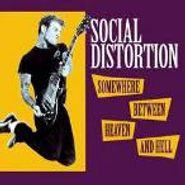 Social Distortion, Somewhere Between Heaven and Hell (CD)