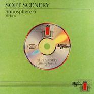 Soft Scenery, Atmosphere 6 (LP)
