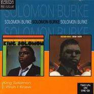 Solomon Burke, King Solomon / I Wish I Knew (CD)