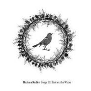 Marissa Nadler, Song III: Bird on the Water (CD)