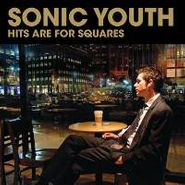 Sonic Youth, Hits Are For Squares (CD)