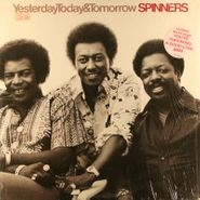 The Spinners, Yesterday, Today & Tomorrow (LP)