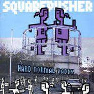 Squarepusher, Hard Normal Daddy (CD)