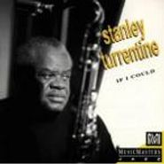 Stanley Turrentine, If I Could (CD)