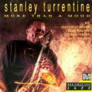 Stanley Turrentine, More Than A Mood (CD)