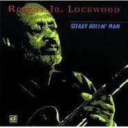 Robert Lockwood, Jr., Steady Rollin' Man (CD)