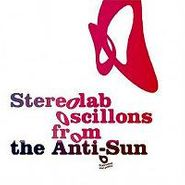 Stereolab, Oscillons From The Anti-Sun [Box Set] (CD)