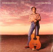 Steve Goodman, Santa Ana Winds (LP)