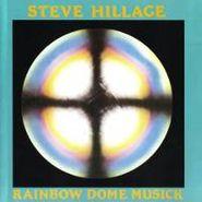 Steve Hillage, Rainbow Dome Musick (CD)