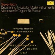 Steve Reich, Reich:Drumming / Music For Mallet Instruments, Voices And Organ / Six Pianos [Box Set] (LP)