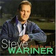 Steve Wariner, Faith In You (CD)