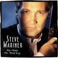 Steve Wariner, No More Mr. Nice Guy (CD)