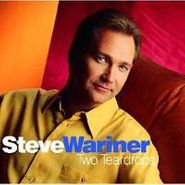Steve Wariner, Two Teardrops (CD)