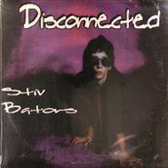 """Stiv Bators, Disconnected [10""""] (LP)"""