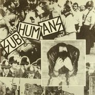 "Subhumans, Reason For Existence EP (7"")"