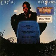 Too Short, Life Is...Too Short (LP)