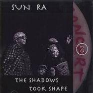 Sun Ra, The Shadows Took Shape (CD)