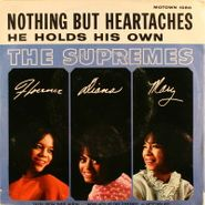 """The Supremes, Nothing But Heartaches / He Holds His Own (7"""")"""