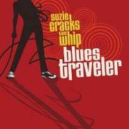 Blues Traveler, Suzie Cracks the Whip (CD)