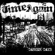 Time Again, Darker Day (CD)