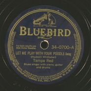 Tampa Red, My First Love Blues / Let Me Play With Your Poodle (78)