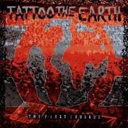Various Artists, Tattoo The Earth: First Crusad (CD)